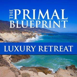 Primal Blueprint Luxury Retreat