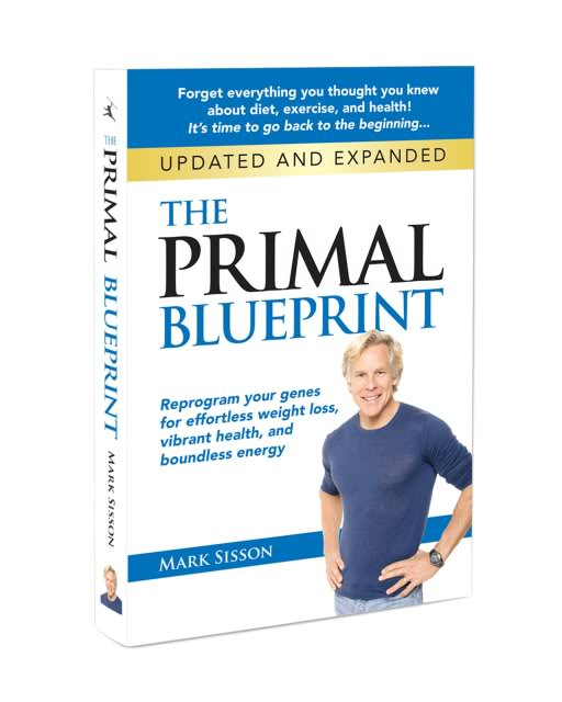 The Primal Blueprint: Updated and Expanded