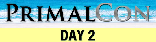 PrimalCon 2010 - Day 2