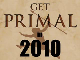 Get Primal in 2010
