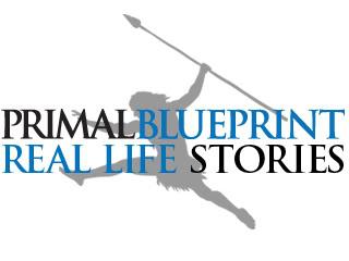 Primal Blueprint Real Life Story