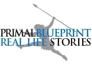 Primal Blueprint Real Life Story